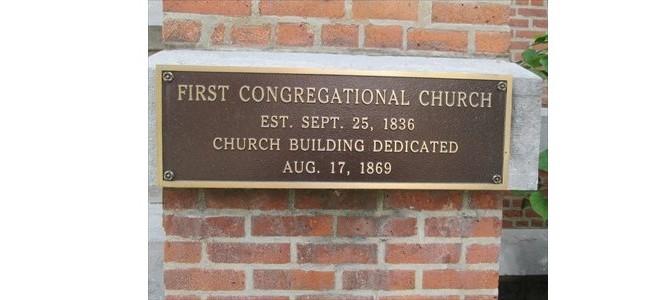 First Congregational Church Plaque Est. Spet 25,1836 Church Building Dedicated August 17,1869